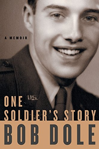 One Soldier's Story: A Memoir