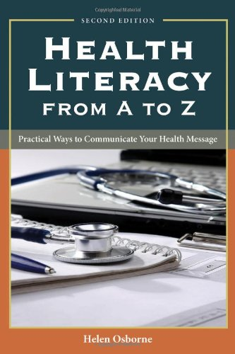 Health Literacy From A To Z: Practical Ways to...