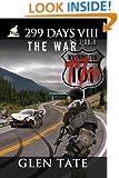 299 Days: The War (Volume 8)