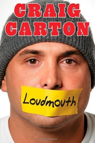 loudmouth-tales-and-fantasies-of-sports-sex-and-salvation-from-behind-the-microphone-by-carton-craig