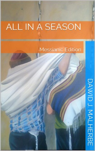 all-in-a-season-a-skeptics-journey-messianic-edition-english-edition