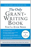 img - for The Only Grant-Writing Book You ll Ever Need book / textbook / text book