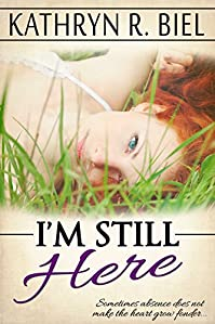 I'm Still Here by Kathryn R. Biel ebook deal