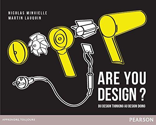 Are You Design ? : Du design thinking au design doing
