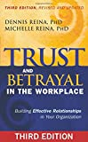 img - for Trust and Betrayal in the Workplace: Building Effective Relationships in Your Organization book / textbook / text book