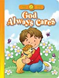 img - for God Always Cares (Happy Day? Board Books) by Amy Beveridge (2010-10-01) book / textbook / text book