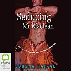 Seducing Mr Maclean | [Loubna Haikal]