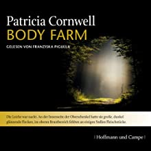 Body Farm (Kay Scarpetta 5) Audiobook by Patricia Cornwell Narrated by Franziska Pigulla
