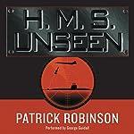 H.M.S. Unseen | Patrick Robinson