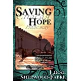 Saving Hope ~ Liese Sherwood-Fabre