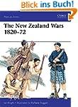 The New Zealand Wars 1820-72 (Men-at-...