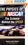 The Physics of Nascar: The Science Be...