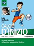 Calcio d'inizio letto da Luigi Garlan...