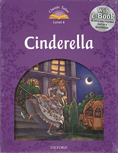 Classic Tales Second Edition: Classic Tales Level 4. Cinderella: Pack 2nd Edition