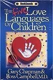 The Five Love Languages of Children Audio Cassette (Booksounds)
