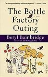 The Bottle Factory Outing (Bainbridge, Beryl)
