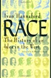 img - for Race: The History of an Idea in the West (Woodrow Wilson Centre Press) book / textbook / text book