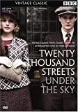 Twenty Thousand Streets Under the Sky [DVD] [2005]