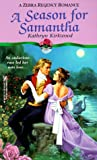 img - for A Season For Samantha (Zebra Regency Romance) book / textbook / text book