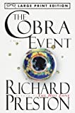 The Cobra Event (Random House Large Print) (0679774475) by Richard Preston