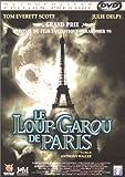 echange, troc Le Loup Garou de Paris - Édition Prestige