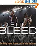 Let It Bleed: The Rolling Stones, Alt...