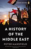 img - for A History of the Middle East: Fourth Edition book / textbook / text book