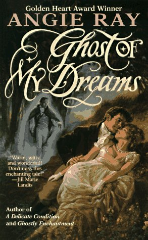 Ghost of My Dreams, Angie Ray