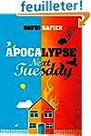 Apocalypse Next Tuesday