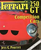 Ferrari 250 GT Cmpetition Cars (A Foulis motoring book) Jess G. Pourret