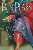 The Immaculate Deception (0743212576) by Iain Pears