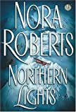Northern Lights (0399152059) by Nora Roberts
