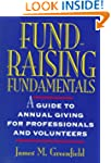 Fund-Raising Fundamentals: A Guide to...