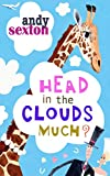 Head in the Clouds Much? (English Edition)