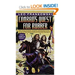 Conrad's Quest for Rubber (Adventures of Conrad Stargard) by Leo A. Frankowski