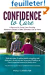 Confidence to Care [U.K. Edition]: A...