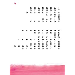 Avshalomov: Hutongs of Peking; Tchaikovsky: Violin Concerto; Shostakovich: Symphony No. 5