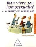 echange, troc Béatrice Millêtre - Bien vivre son homosexualité... et réussir son coming-out