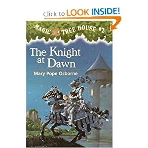 The Knight at Dawn (Magic Tree House, No. 2) by Mary Pope Osborne and Sal Murdocca