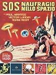S.O.S. - Naufragio nello spazio [Impo...
