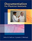 Documentation for Physician Assistants (Sullivan, Documentation for Physician Assistants)