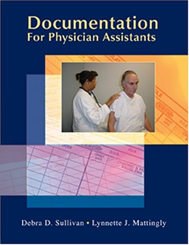 Documentation for Physician Assistants (Sullivan,...