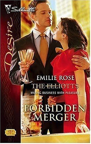 Image for Forbidden Merger: The Elliotts (Silhouette Desire)