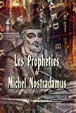 echange, troc Michel Nostradamus - Les Prophéties de M. Nostradamus