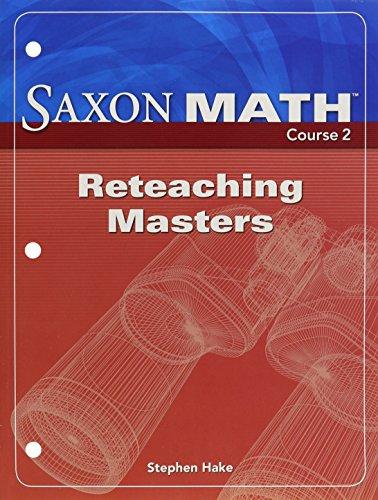 Saxon Math, Course 2: Reteaching Masters