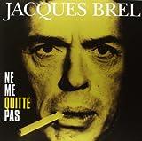 Jacques Brel Ne Me Quitte Pas [VINYL]