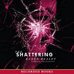 The Shattering Audiobook