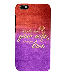 EPICCASE love to spouse Mobile Back Case Cover For Huawei Honor 4X (Designer Case)