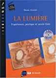 La lumire : Expriences, pratique et savoir-faire (1Cdrom)