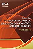 img - for Gu a de los fundamentos para la direcci n de proyectos / Guide to the Fundamentals of Project Management (Guia Del Pmbok) (Spanish Edition) book / textbook / text book